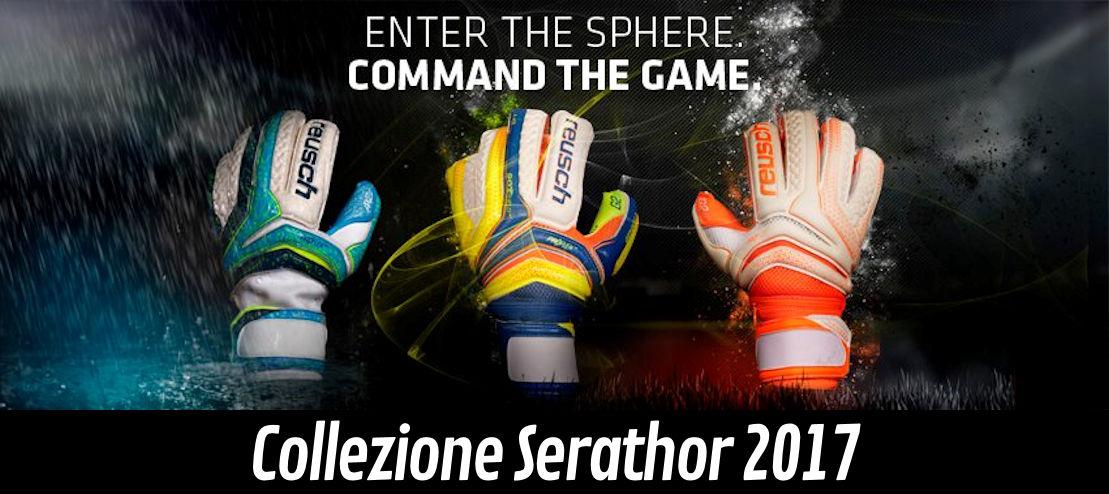 I guanti da portiere Reusch della collezione Serathor 2017